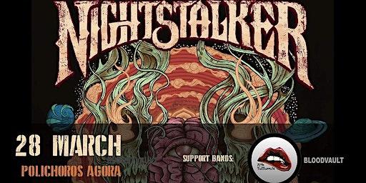 Nightstalker/Ask Tomorrow/Bloodvault live in Ioannina , Sat 28/3