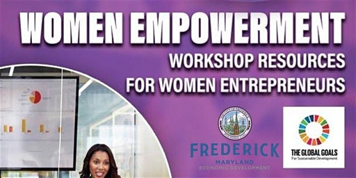 Women Empowerment Workshop -  `Resources available for Women Entrepreneurs