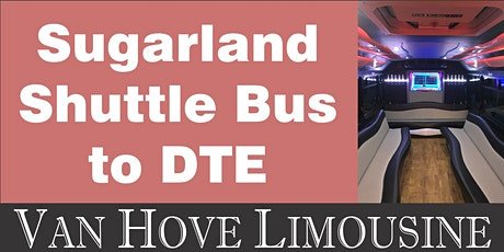 Sugarland Shuttle Bus to DTE from O'Halloran's / Orleans Mt. Clemens tickets