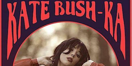 Kate Bush-Ka | The 1865 tickets