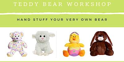 Teddy Bear Workshop: Spring Edition