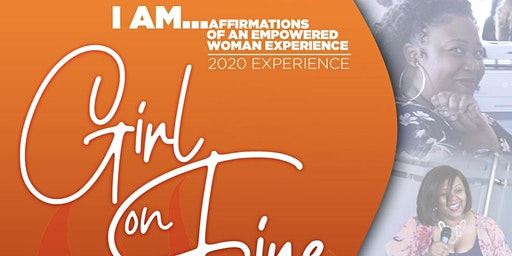I AM...Affirmations of an Empowered Woman Experience 2020