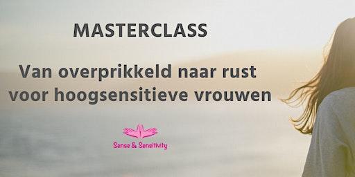 Masterclass 'Van overprikkeld naar rust' voor hoogsensitieve vrouwen