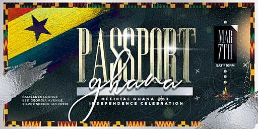 Passport To Ghana-Official Ghana Independence Celebration In Silver Spring