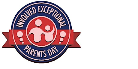 37th Annual Involved Exceptional Parents Day Conference tickets