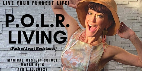 P.O.L.R. LIVING - Live the FUNNEST Life Possible with Zero Suffering tickets