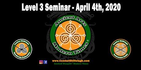Combat Shillelagh Level 3 Seminar tickets