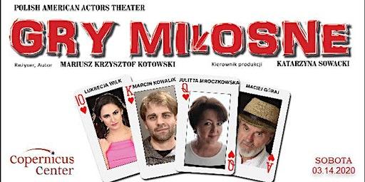 """""""Gry Miłosne"""" Scenariusz i reżyseria Mariusz Krzysztof Kotowski"""