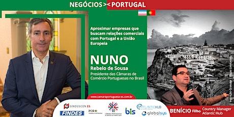 Negócios em Portugal   Benício Filho e Nuno Rebelo de Souza ingressos