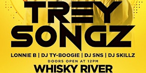 LIT ON SUNDAY Day Party at WHISKY RIVER Hosted by TREY ...