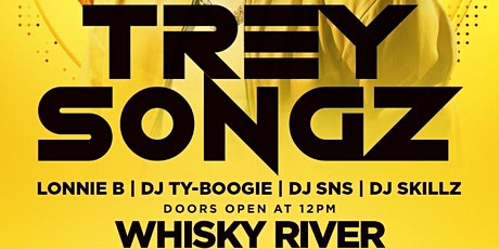 LIT ON SUNDAY Day Party at WHISKY RIVER Hosted by TREY SONGZ tickets