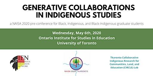 Generative Collaborations in Indigenous Studies - NAISA2020