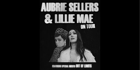 Aubrie Sellers + Lillie Mae tickets