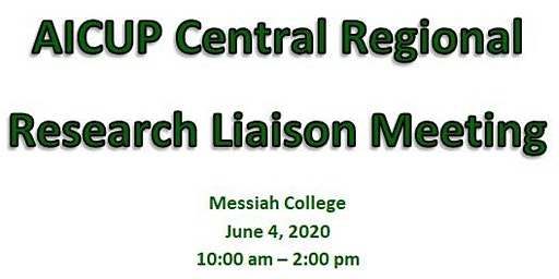 AICUP Regional Research Liaison Meeting (Messiah College)