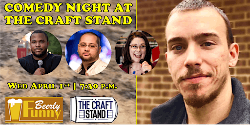 Comedy Night at The Craft Stand - a Beerly Funny Production