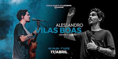 ALESSANDRO VILAS BOAS | Lagoinha Santos ingressos