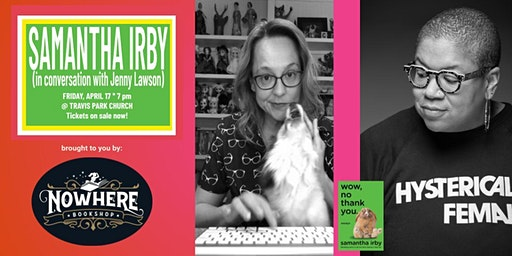 Nowhere Bookshop Presents Samantha Irby