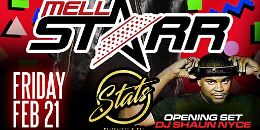 I LOVE THE 90s | DJ MELL STARR | FEB 21 @ STATS
