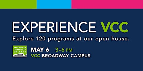 Experience VCC Open House tickets