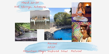 Reveal 2020: Mountain Magic Inspired Soul Retreat tickets