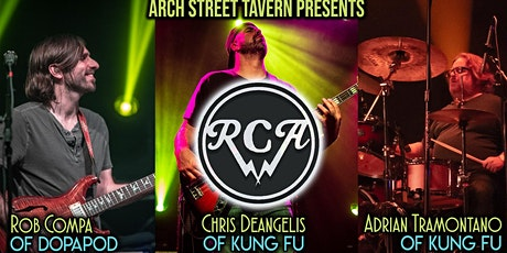 RCA at Arch Street Tavern ft members of Dopapod and Kung Fu tickets