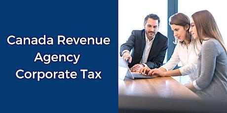 Canada Revenue Agency: Corporate Tax Seminar tickets