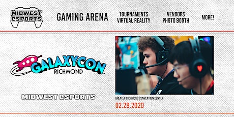 GalaxyCon Richmond - Gaming Arena tickets