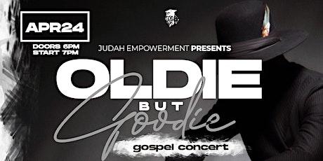 Judah Empowerment Oldie But Goodie Gospel Concert tickets