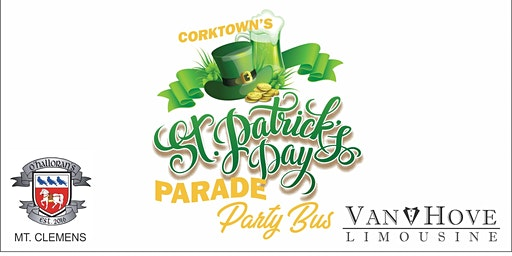Corktowns St. Patrick's Parade Party Bus from O'Halloran's Mt. Clemens