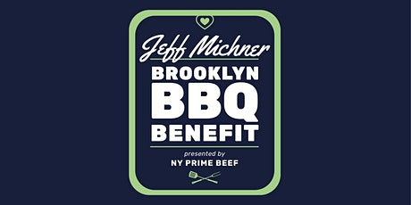 2nd Annual Jeff Michner BBQ Benefit presented by NY Prime Beef tickets
