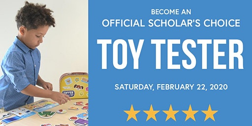 Become a Toy Tester with Scholar's Choice - Richmond Hill