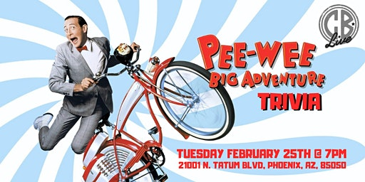 Pee Wee Herman Trivia at CB Live Phoenix