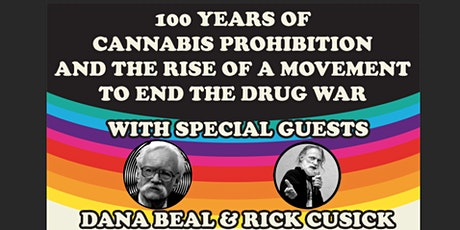 100 Years of Cannabis Prohibition & Rise of a Movement to End the Drug War tickets