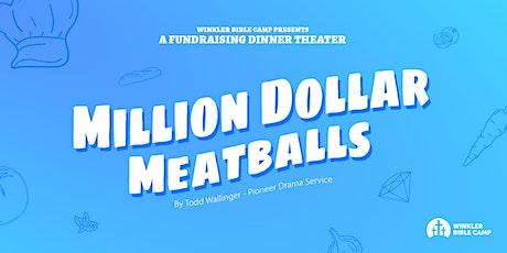 Dinner Theater - Million Dollar Meatballs tickets