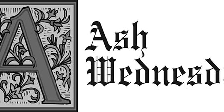 Ash Wednesday Choral Eucharist and Ashing tickets