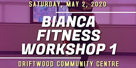 Bianca Fitness Workshop tickets