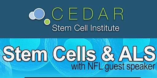 FREE Lunch & Learn: Stem Cells & ALS. With NFL guest Speaker.