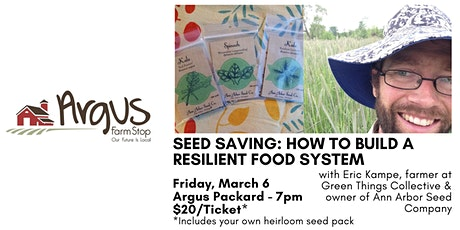 Saving Seeds: How to Build a More Resilient Food System tickets