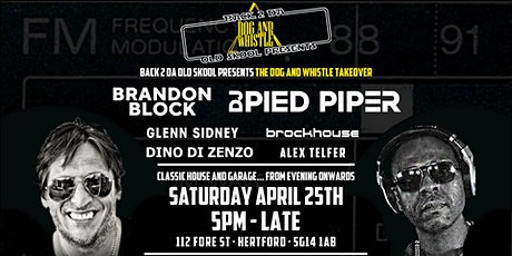 Back 2 da old Skool Presents The Dog & Whistle Takeover tickets