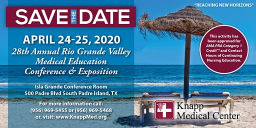 28th Annual RGV Medical Education Conference & Exposition