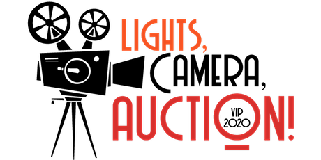 """VIP Auction: """"Lights, Camera, Auction!"""" tickets"""