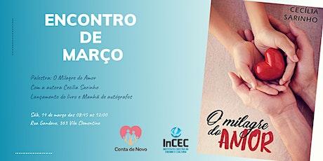 """Palestra """"O Milagre do Amor"""" - com a autora Cecília Sarinho  ingressos"""