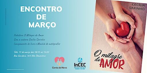 """Palestra """"O Milagre do Amor"""" - com a autora Cecília Sarinho"""