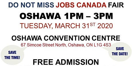 Oshawa Job Fair - March 31st, 2020 tickets
