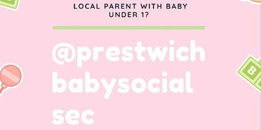 Prestwichbabysocialsec April 20 Meet Up