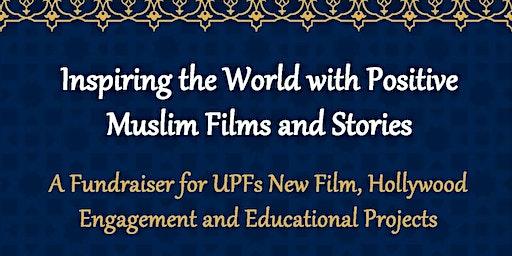 Support Inspiring Muslim Films - Fremont, CA