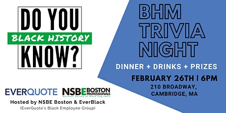 Black History Month Trivia Night with NSBE Boston & EverQuote tickets