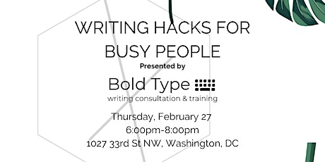 Writing Hacks for Busy People tickets
