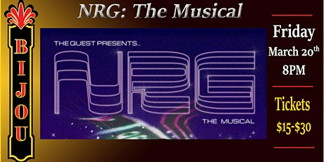 NRG: The Musical tickets