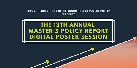 13th Annual Master's Policy Report Digital Poster Session tickets